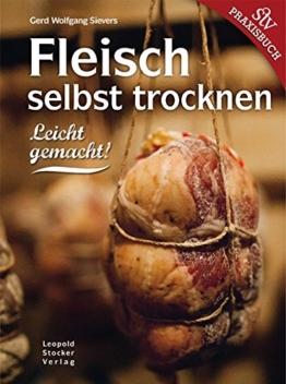 Fleisch selbst trocknen: Leicht gemacht! -